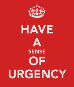Image: Have a sense of urgency